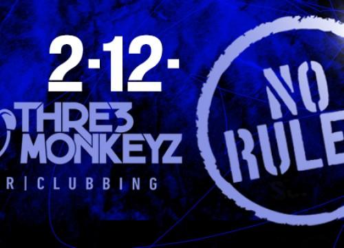NO RULES @ 3MONKEYS